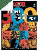 300 Filmes Para Ver Antes de Morrer - Época Coleção Mente Aberta