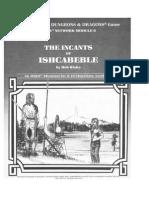 AD&D - RPGA6 Incants of Ishcabeble (Lvl 4-7)