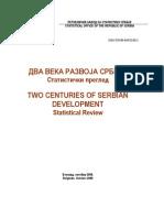 ДВА ВЕКА РАЗВОЈА СРБИЈЕ Статистички преглед TWO CENTURIES OF SERBIAN DEVELOPMENT Statistical Review