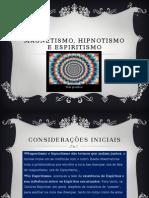 Magnetismo, Hipnotismo e Espiritismo