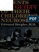 Parents Not Guilty of Their Childrens Neuroses