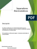 Separadores Electrostáticos