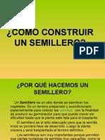 cmoconstruirunsemillero-110316154235-phpapp01.ppt
