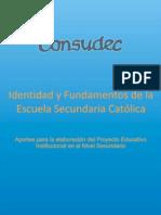 Identidad y Fundamentos de La Escuela Secundaria Catolica - Final