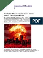 Los Rothschild Buscan Desatar La Tercera Guerra Mundial en El 2012
