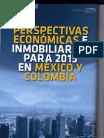 Perspectiva economica e inmobiliaria de México y Colombia 2015