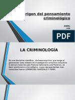 Origen Del Pensamiento Criminológico