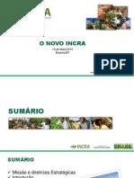"""Apresentação do """"Novo Incra"""" pela Presidente Maria Lúcia Fálcon"""