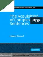 The Acquisition of Complex Sentences