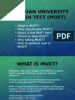 Malaysian University English Test (MUET)