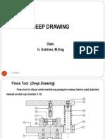 4.Deep Drawing