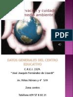 Preservacion y Cuidado Del Medio Ambiente (1
