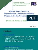 Análise da Aquisição de Equipamentos Médico-Hospitalares Utilizando Redes Neurais Artificiais