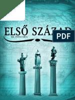 Első Század XIII/4. 2014. tél