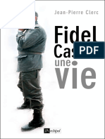 Jean-Pierre Clerc - Fidel Castro Une Vie