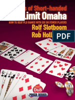 Rolf Slotboom and Rob Hollinkor - Secrets of Short Handed Pot Limit Omaha
