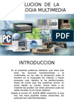 evolucion  de  la tecnologia multimedia - copia
