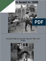 LIFE In Israel In 1948