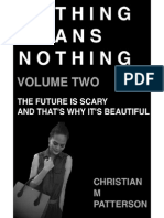 Nothing Means Nothing Volume Two