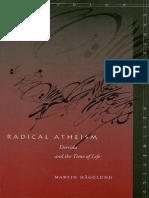 44776819-Radical-Atheism-Derrida-and-the-Time-of-Life-Martin-HA-gglund.pdf