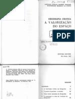 MORAES, Antonio Carlos Robert & COSTA, Wanderley Messias - Geografia Crítica -A Valorização Do Espaço