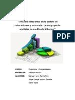 """""""Análisis estadístico en la cartera de colocaciones y morosidad de un grupo de  analistas de crédito de Mibanco """""""