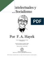 Hayek Los Intelectuales y El Socialismo