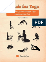 A Chair for Yoga- A Complete Guide to Iyengar Yoga Practice With a Chair
