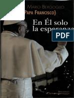 Bergoglio Jorge Mario (Papa Francisco) - En El Solo La Esperanza (Scan)_1