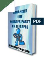 Guide Organiser Une Murder Party en 6 Etapes