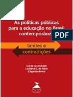Andrade, Juarez; Paiva, Lauriana g.as Políticas Públicas Para a Educação No Brasil Contemporâneo