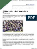 El Fútbol Vuelve a Darle Las Gracias Al Barcelona