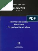 Grandizo Munis, Obras III