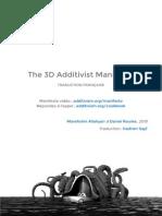 TRADUCTION FRANÇAISE 3D Additivist Manifesto