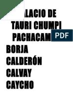 Pachacamac y El Palacio de Tauri Chumpi