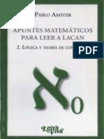 Amster Apuntes Matematicos Para Leer a Lacan 2 Logica y Teoria de Conjuntos