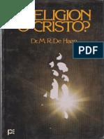Religion o Cristo - Dr M.R. de Haan