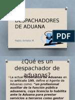 Despachadores de Aduana, Pablo