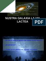 Nuestra Galaxia La via Láctea