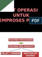 6 Unit Operasi Idalam Pemrosesan Polimer