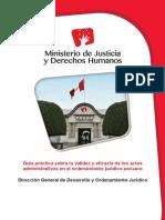 MINJUS - Guía Práctica Sobre La Validez y Eficacia de Los Actos Administrativos en El Ordenamiento Jurídico Peruano - 2014