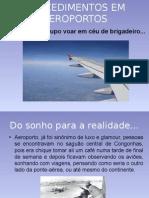Aula 15. Procedimentos Em_Aeropotos