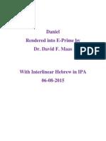 Daniel in E-Prime With Interlinear Hebrew in IPA 6-8-2015