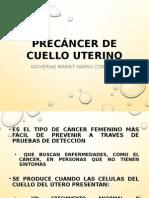 Pre Cancer de Cuello Uterino