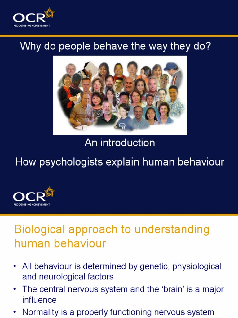 """""""all human behavior is learned """" first Behaviors can be either innate or learned behavior can be regarded as any action of an organism that changes its relationship to its environment human behavior."""