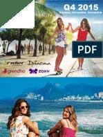 Rider-Ipanema-Grendha-Zaxy Q4 2015 Catalogue