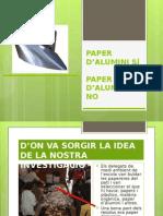 PAPER D' ALUMINI SÍ, PAPER D' ALUMNINI NO_model A.ppt