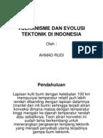 Vulkanisme Dan Evolusi Tektonik Di Indonesia