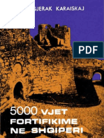 Pesë mijë vjet fortifikime në Shqipëri - Karaiskaj, Gjerak, 1981