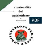 L'Irrazionalità Del Patriottismo, di Francesco Avella, Edizioni Per Cani E Porci, Bergamo, 2015